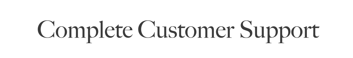 Complete Customer Support